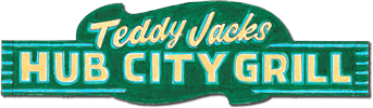Teddy Jack's Hub City Grill